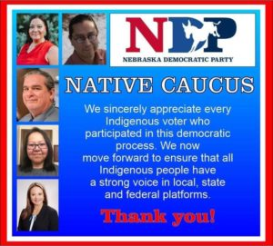 120236192 3258847994184118 7387638270670101047 n 1 300x271 - Nebraska Democratic Party's Native American Caucus elects new chairs, brings new business